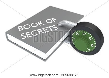 3d Illustration Of Book Of Secrets Script On A Book, Isolated On White. The Book Is Symbolically Loc