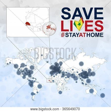World Map With Cases Of Coronavirus Focus On Senegal, Covid-19 Disease In Senegal. Slogan Save Lives
