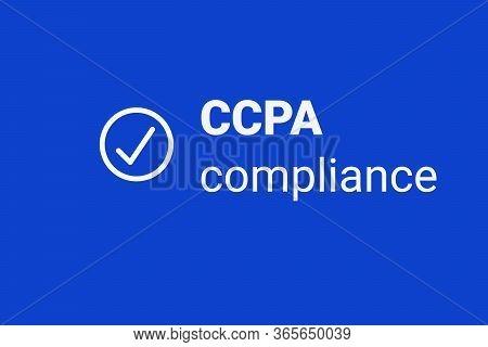Ccpa - California Consumer Privacy Act. Vector Logo. Consumer Protection For Residents Of California