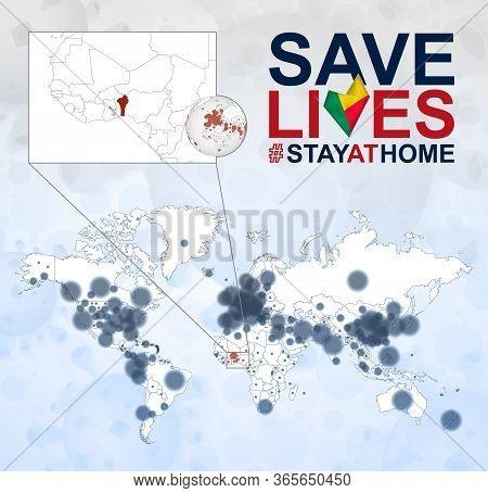World Map With Cases Of Coronavirus Focus On Benin, Covid-19 Disease In Benin. Slogan Save Lives Wit