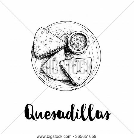Fresh Quesadillas On Plate With Guacamole Sauce. Top View. Hand Drawn Sketch Style Illustration. Mex