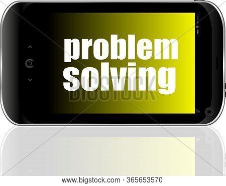 Business Concept. Text Problem Solving . Detailed Modern Smart Phone