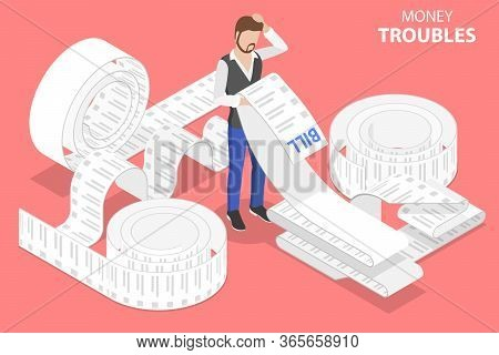 3d Isometric Flat Vector Concept Of Money Troubles, Financial Problems.