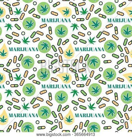 Marjuana Pills Seamless Pattern With Leaf Hemp. Organic Cannabis Thc Tablets. Vector Texture On Whit