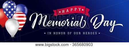 Happy Memorial Day Blue Poster Usa, Balloons With Flags. Memorial Day Background With American Flag