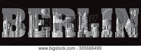 Horizontal Berlin Travel Lettering  In Black And White Colors With Architectural Landmarks. Front Vi