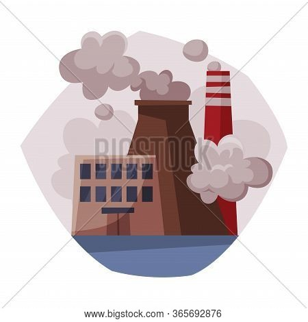 Pollutive Industry Plant Emitting Smoke Through Chimneys, Ecological Problem, Environmental Pollutio