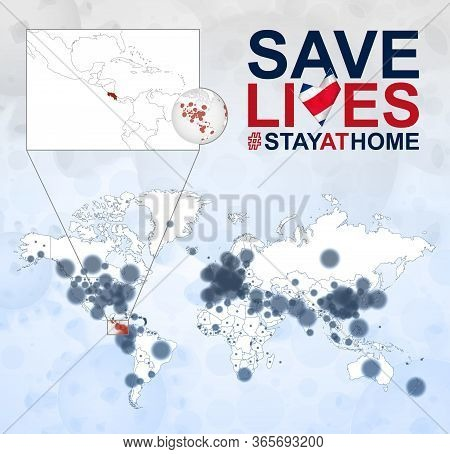 World Map With Cases Of Coronavirus Focus On Costa Rica, Covid-19 Disease In Costa Rica. Slogan Save