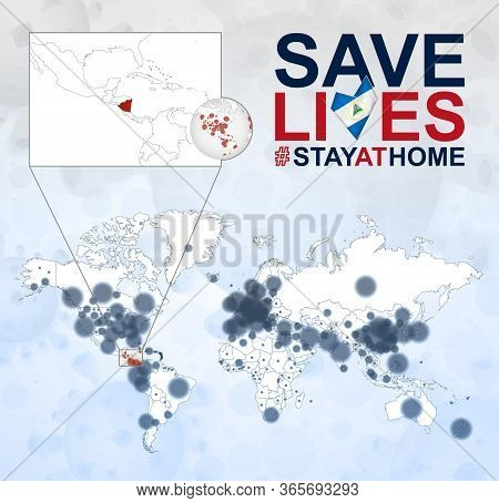 World Map With Cases Of Coronavirus Focus On Nicaragua, Covid-19 Disease In Nicaragua. Slogan Save L