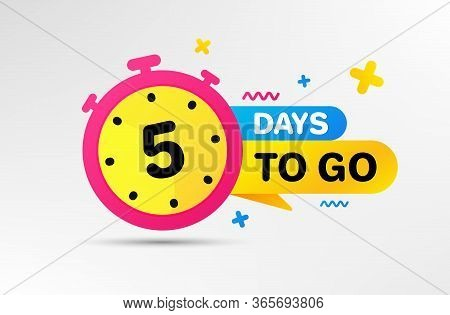 Five Days Left Icon. Countdown Left Days Banner With Timer. 5 Days To Go Sign. Sale Announcement Ban