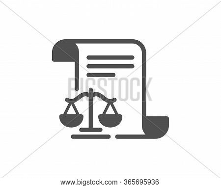 Legal Documents Icon. Justice Scales Sign. Judgement Doc Symbol. Classic Flat Style. Quality Design