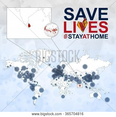 World Map With Cases Of Coronavirus Focus On Sri Lanka, Covid-19 Disease In Sri Lanka. Slogan Save L