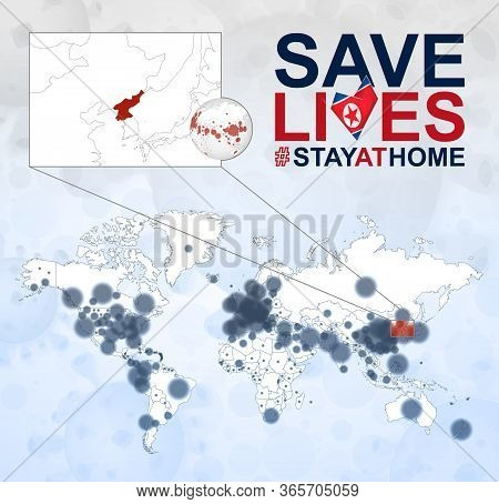 World Map With Cases Of Coronavirus Focus On North Korea, Covid-19 Disease In North Korea. Slogan Sa