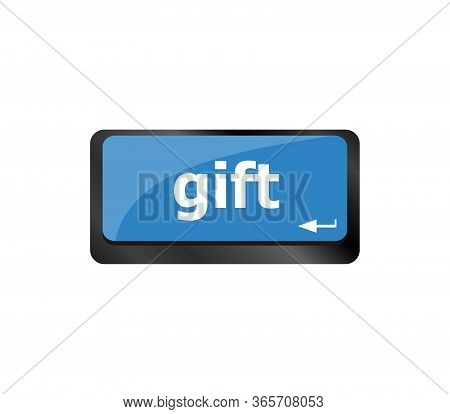 Gift Word On Computer Keyboard Keys Button