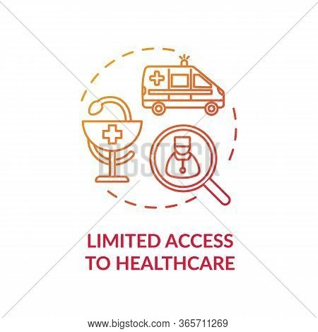 Limited Access To Healthcare Red Concept Icon. Low Quality Medical Treatment While Living In Village