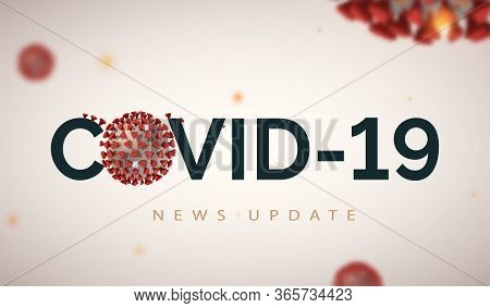 News Update Header Banner For Covid-19 On Light Microbiology Background. Coronavirus Vector Illustra