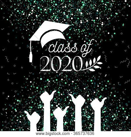 Class Of 2020 Graduate Banner With Hat, Laurel, Hands With Thumbs Up Sign As Like On Confetti Backgr