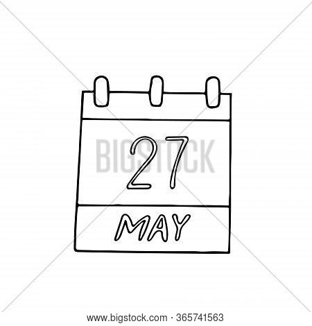 Calendar Hand Drawn In Doodle Style. May 27. World Multiple Sclerosis Day, Date. Icon, Sticker, Elem