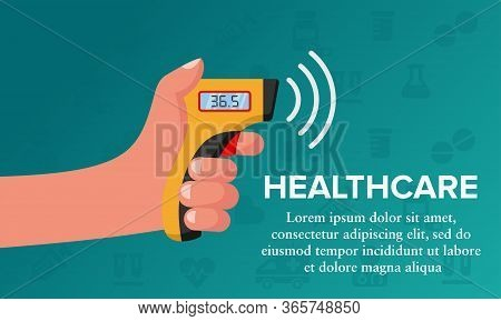 Vector Illustration Of The Use Of An Infrared Thermometer. Suitable For Health Banners, Prevention O