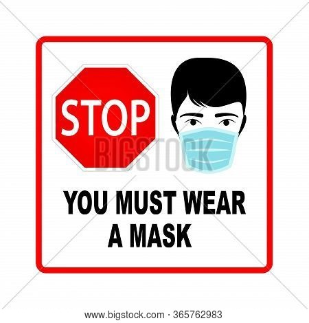 You Must Wear A Mask Stop Sign, Vector Design