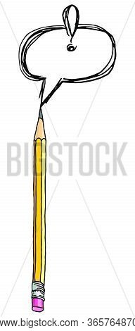 Speech Bubble And Graphite Pencil Isolated Over White. Stationery Hand Drawn Vector Doodle Illustrat