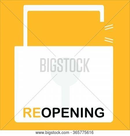 Unlock Padlock And Word Reopening,  Covid Safe Sticker Sign For Post Covid-19 Coronavirus Pandemic V