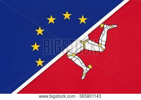 European Union Or Eu Vs Isle Of Man Or Mann National Flag From Textile. Symbol Of The Council Of Eur