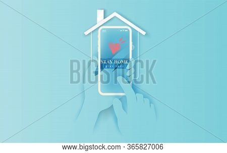 Stay Home On Smartphone Background.stay Safe Home Icon Against Virus. Concept Of Quarantine And Stay