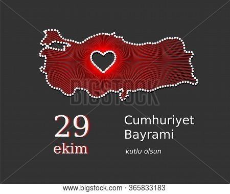 Ataturk, Turkish Vector Map Concept. Cumhuriyet Bayrami, 29 Ekim, Kutlu Olsun. Translation 29 Octobe