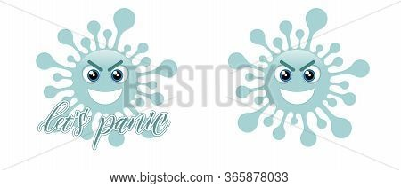 Two Blue Coronavirus Emojis And Message Lets Panic Isolated On White Background. Vector Illustration