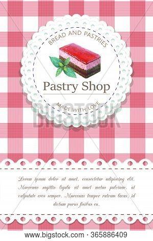 Bakery, Pastry Shop Label, Logo, Flyer Template With Cake Illustration And Lettering. Bakeshop Backg