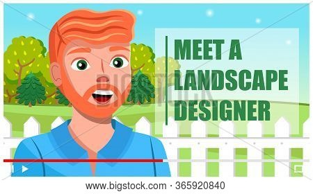 Concept Of Video Player Interface. Online Streaming With Professional Landscape Designer. Shooting O