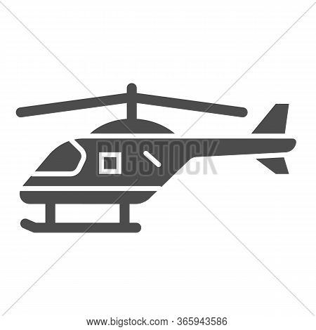 Helicopter Solid Icon, Air Transport Symbol, Copter Vector Sign On White Background, Small Helicopte