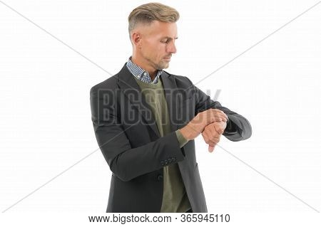 Whats The Time. Businessman Check Time Isolated On White. Time Management. Working To Deadline. Busi