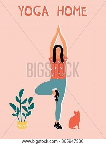 Woman Doing Yoga At Home. Illustration With Pose Tree Pose, Vrikshasana.
