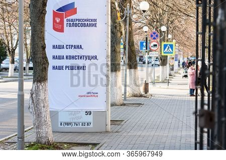 Anapa, Russia - March 20, 2020: Advertising Stand With A Sign Of The All-russian Vote For The Consti