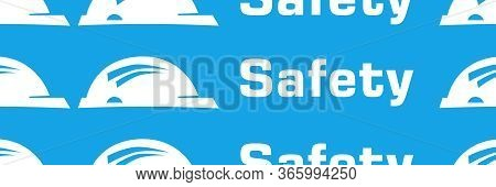Safety Text Written Over Blue Horizontal Background.