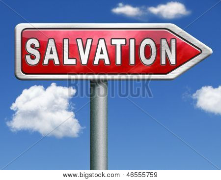 salvation follow jesus and god to be rescued save your soul icon button red road sign arrow with text and word