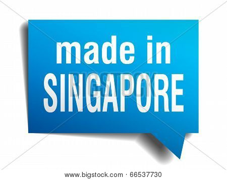 made in Singapore blue 3d realistic speech bubble isolated on white background poster