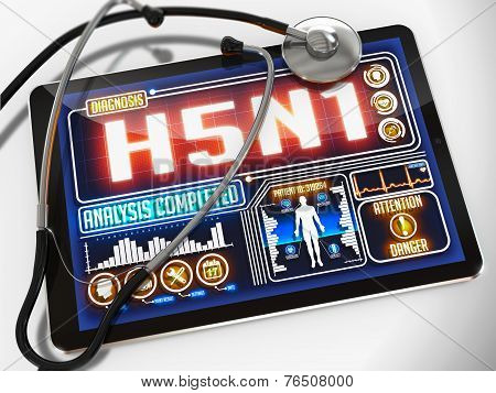 H5N1 - Diagnosis on the Display of Medical Tablet and a Black Stethoscope on White Background. poster