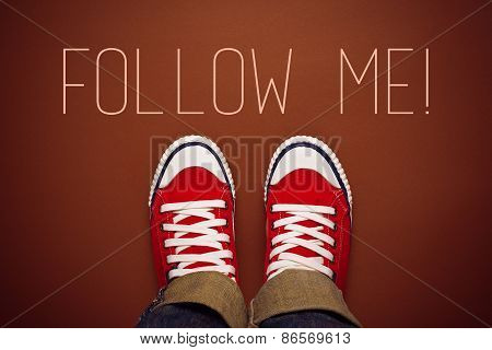 Follow Me Request Concept for Social Networking on Internet with Young Person in Red Sneakers from Above. poster