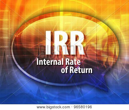 word speech bubble illustration of business acronym term IRR Internal Rate of Return