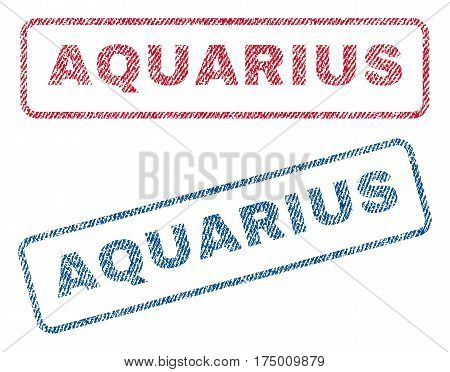 Aquarius text textile seal stamp watermarks. Blue, red fabric vectorized texture. Vector caption inside rounded rectangular banner. Rubber sticker with fiber textile structure.