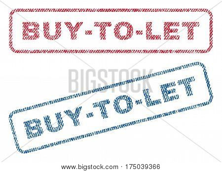Buy-To-Let text textile seal stamp watermarks. Blue red fabric vectorized texture. Vector tag inside rounded rectangular shape. Rubber emblem with fiber textile structure.