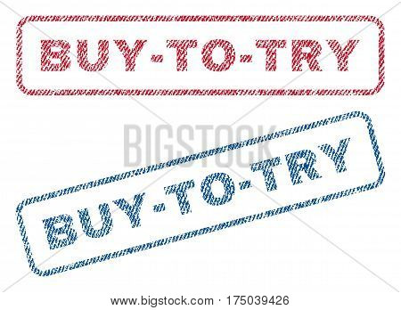 Buy-To-Try text textile seal stamp watermarks. Blue red fabric vectorized texture. Vector tag inside rounded rectangular banner. Rubber sticker with fiber textile structure.