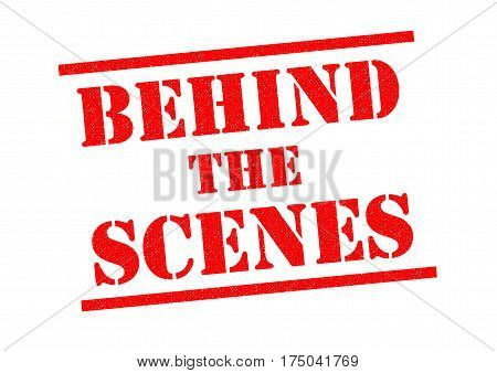 BEHIND THE SCENES red Rubber Stamp over a white background.