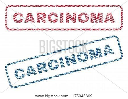 Carcinoma text textile seal stamp watermarks. Blue red fabric vectorized texture. Vector caption inside rounded rectangular shape. Rubber sticker with fiber textile structure.
