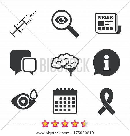 Medicine icons. Syringe, eye with drop, brain and ribbon signs. Breast cancer awareness symbol. Human smart mind. Newspaper, information and calendar icons. Investigate magnifier, chat symbol. Vector