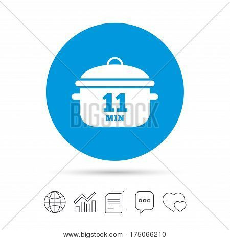 Boil 11 minutes. Cooking pan sign icon. Stew food symbol. Copy files, chat speech bubble and chart web icons. Vector