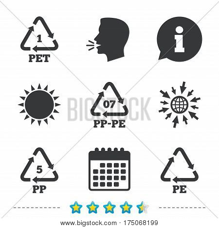 PET 1, PP-pe 07, PP 5 and PE icons. High-density Polyethylene terephthalate sign. Recycling symbol. Information, go to web and calendar icons. Sun and loud speak symbol. Vector